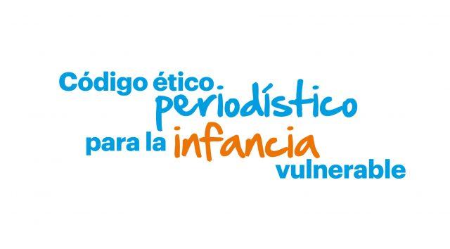 código ético periodístico para la infancia vulnerable